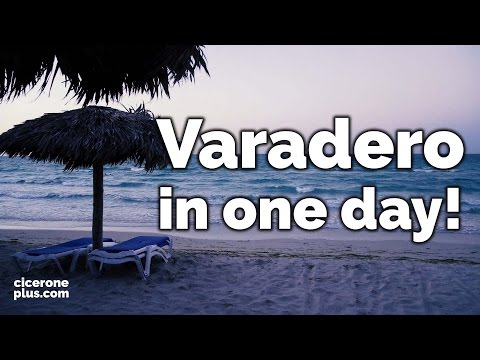 VARADERO in one day! (Cuba Travel Guide)