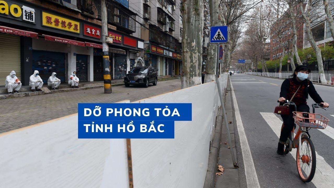 Trung Quốc chính thức dỡ phong tỏa tỉnh Hồ Bắc