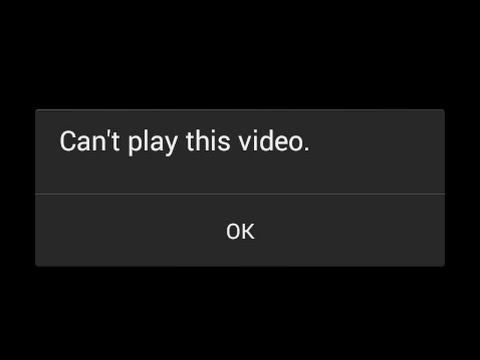How to Fix Can't Play this Video on Android