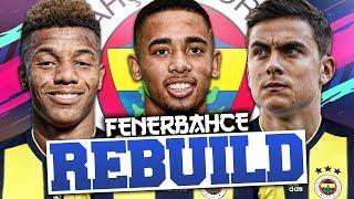 REBUILDING FENERBAHCE!!! FIFA 19 Career Mode