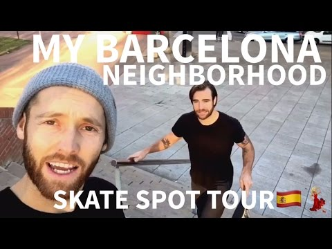 Barcelona Skatespot Tour | My Neighborhood