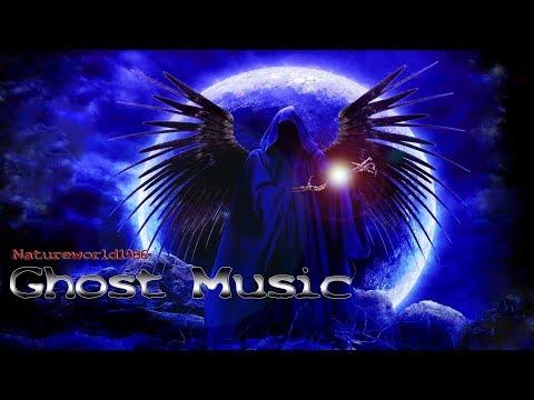 GHOST MUSIC ( Dark Ambient Mix )