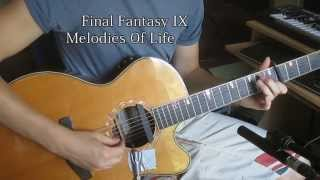 "Final Fantasy IX ""Melodies Of Life"" - Acoustic Guitar"