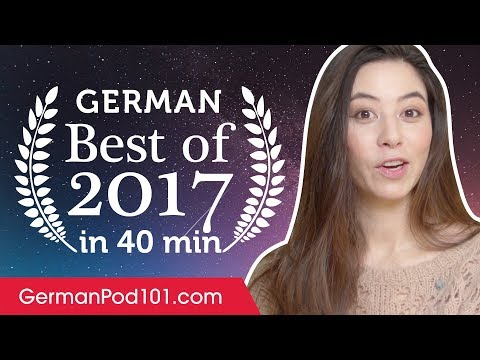 Learn German in 40 minutes - The Best of 2017
