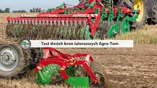 Test agregatów talerzowych Agro-Tom