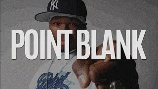 50 cent type beat point blank