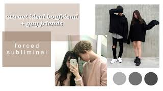 ATTRACT IDEAL BOYFRIEND + GUY FRIENDS → extremely powerful f…