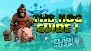Clash Of Clans Magyarul | TH8 Hog Guide 1.Rész
