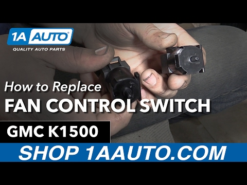 How to Remove Install Fan Control Switch 95-99 GMC Sierra Buy Quality Auto Parts at 1AAuto.com