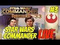 Star Wars Commander LIVE #3 - Kamcord Stream Recap (Rebels# 33)