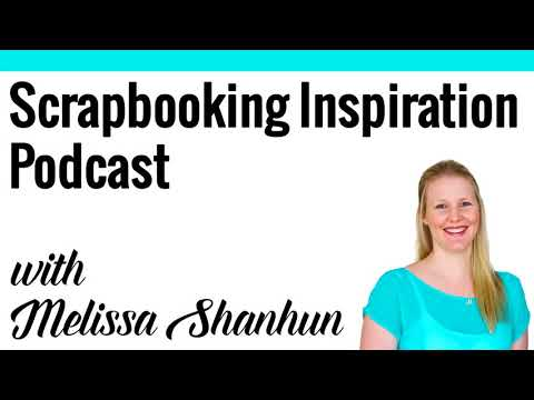 Scrapbooking Inspiration Podcast: Rescue your Slides with Forever Media Conversion