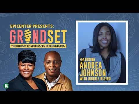 GRINDSET Podcast  Andrea Johnson Founder Bubble Bistro  KUDZUKIAN