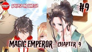 Magic Emperor Chapter 9 Bahasa indonesia