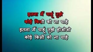 Itna Main Chahoon Tujhe Karaoke - Raaz - Udit Narayan & Alka Yagnik
