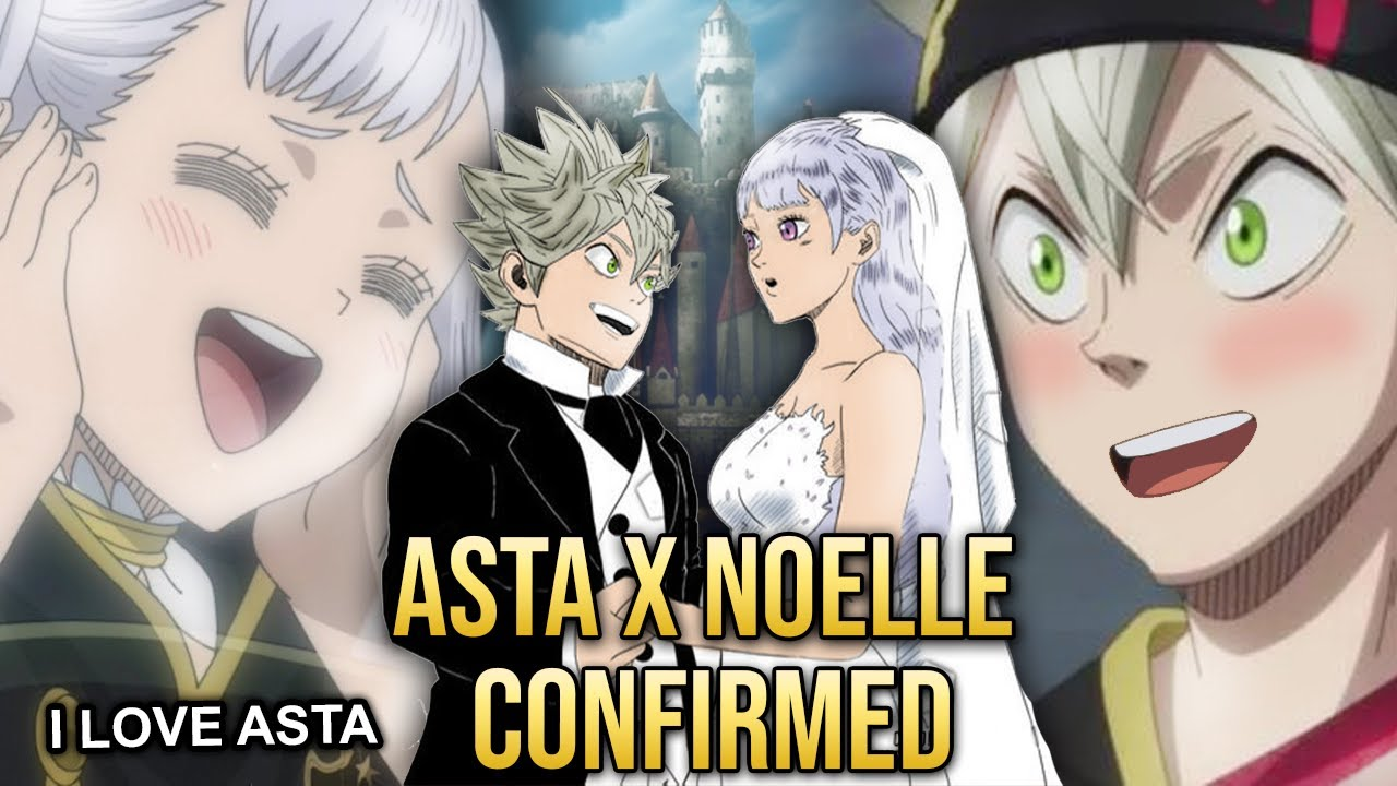 Black Clover CONFIRMED Asta's Girlfriend - Noelle Confesses She Loves Asta - Asta's FATHER CLUE!