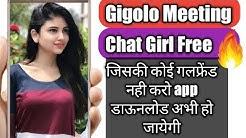 Gigolo meeting app से गलफ्रेंड बनाओ | ladki se video calling baat karne wala | ladkiyo se video