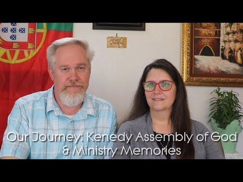 Our Journey: Kenedy Assembly of God, Daystar Christian Academy, and Ministry Memories