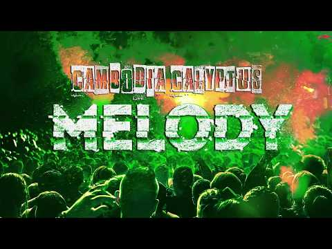 Melody Cambodia Calyptus - Dimitri Vegas & Like Mike Bringing The Madness 2017 Edit