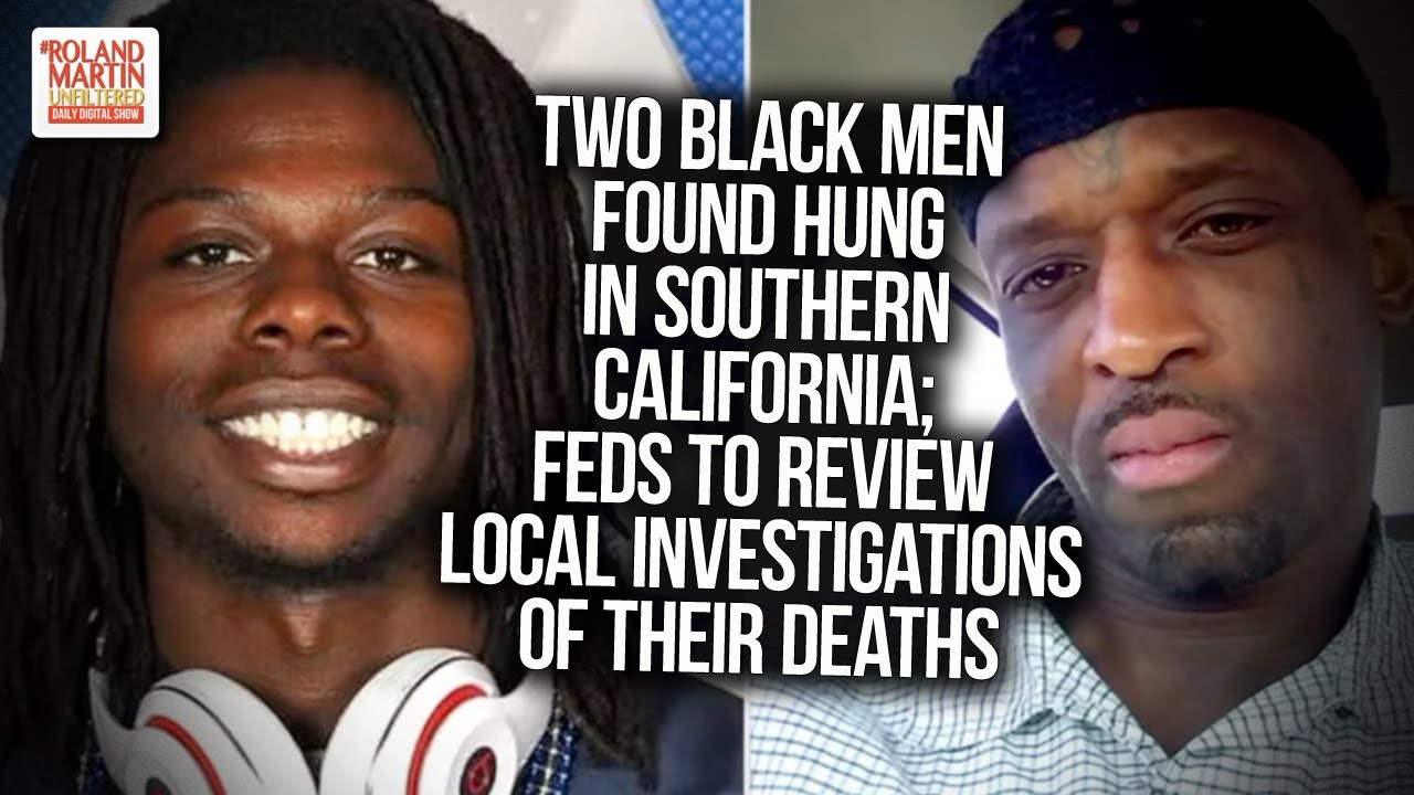 Two Black Men Found Hung In Southern California; Feds To Review Local Investigations Of Their Deaths