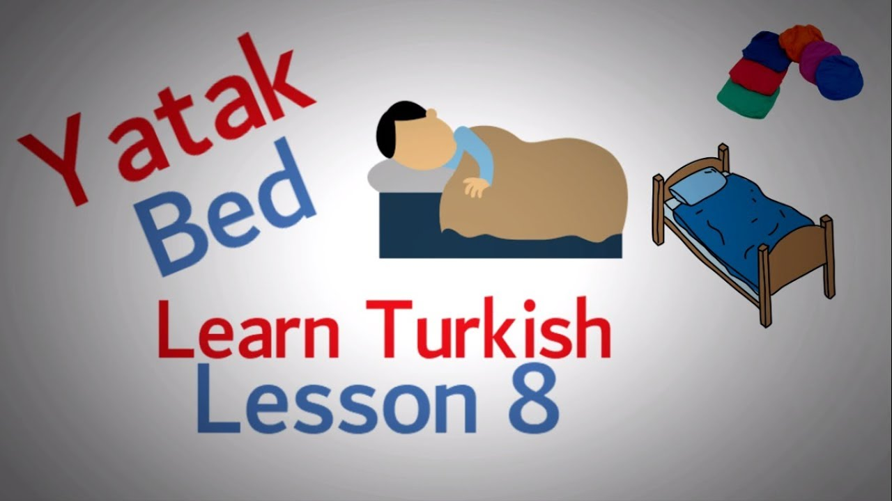 Learn Turkish Lesson 8 - Bedroom items
