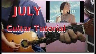 JULY - Noah Cyrus Guitar tutorial H...