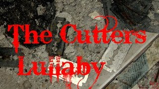 The Cutter's Lullaby