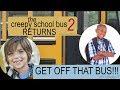 THE CREEPY SCHOOL BUS RETURNS text story