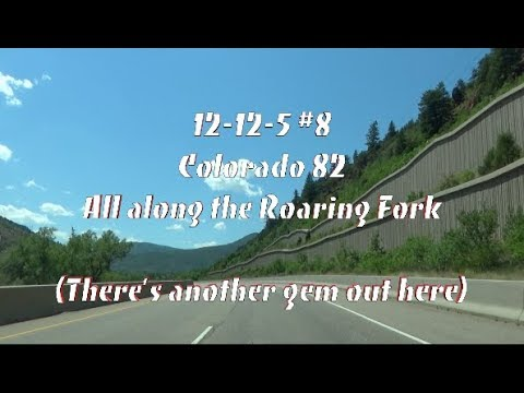 All Along the Roaring Fork (Colorado SH 82, El Jebel to Aspen)