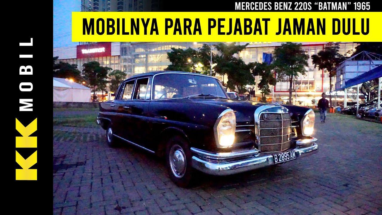 Barang Antik Langka Mercy Batman Mercedes Benz 220s 1965 Kk Mobil Showroom Mobil Bekas Surabaya Youtube