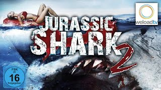 Jurassic Shark 2 (Horrorfilm | deutsch)