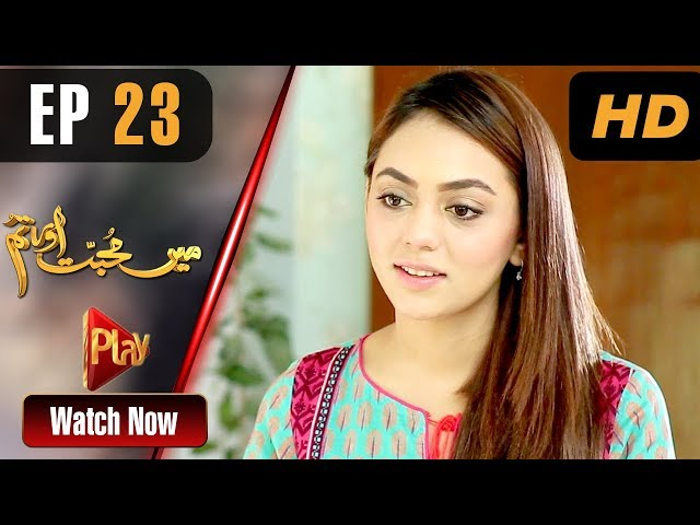 Mein Muhabbat Aur Tum - Episode 23 | Play Tv Dramas | Mariya Khan, Shahzad Raza | Pakistani Drama