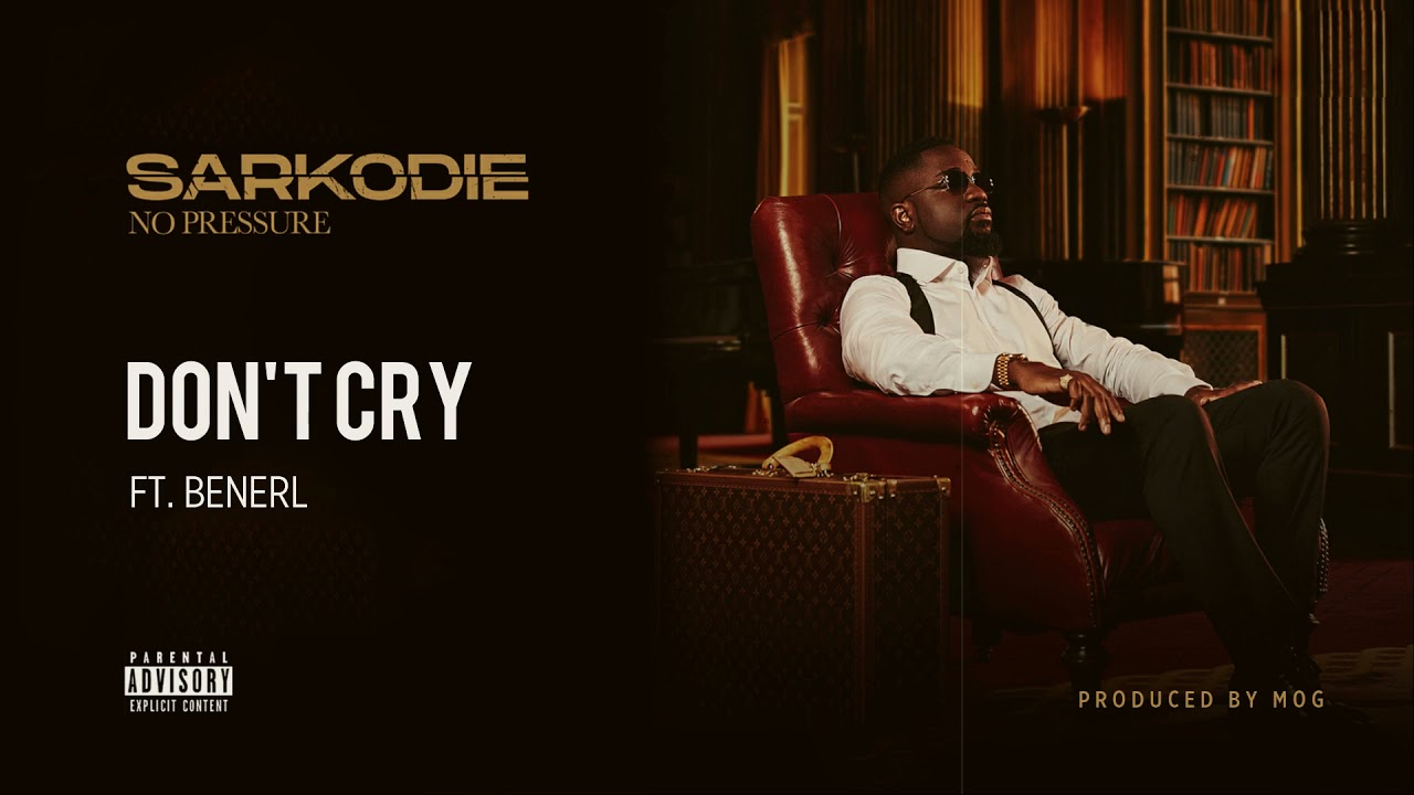 Download Sarkodie - Don't Cry (feat. Benerl) [Audio slide]