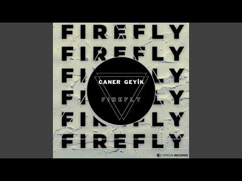 Caner Geyik - Firefly mp3 indir