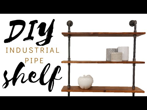 How to Make an Industrial Pipe Shelf