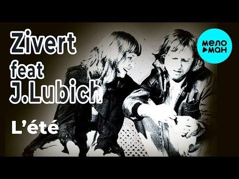 Zveri feat Jenia Lubich - L'été Single