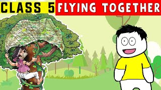 Flying Together class 5 in hindi   Marigold   Class 5 English Unit 2