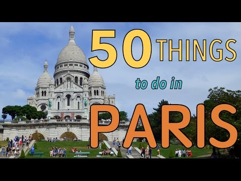 50 Things to do in Paris, France | Top Attractions Travel Guide