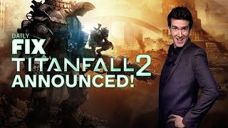 Titanfall 2 Confirmed & More Mortal Kombat X Characters Announced! - Ign Daily Fix