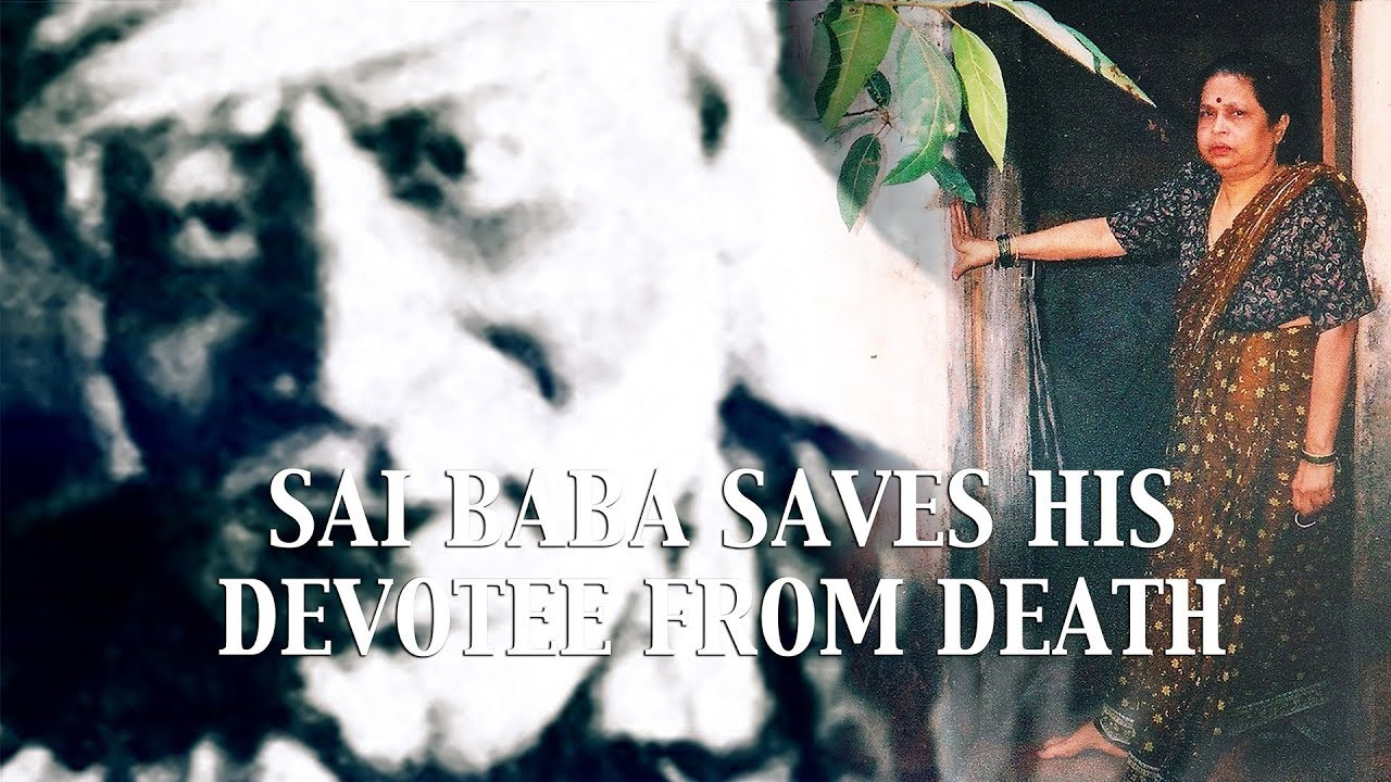Sai Baba Miracle - Baba Saves His Devotee from Death
