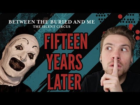 "BTBAM's ""The Silent Circus"" Turns 15 Years Old 