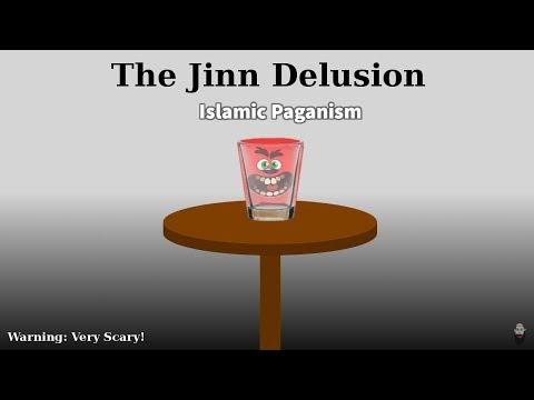 The Jinn Delusion