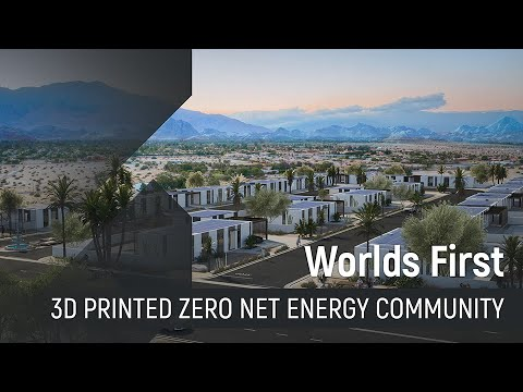 World's First 3D Printed Zero Net Energy Homes Community in America!