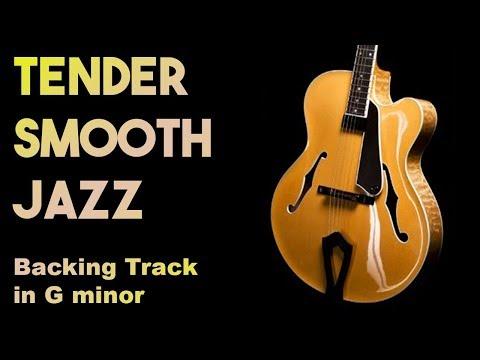 Tender Smooth Jazz Backing track in Gm SZBT 20