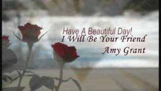 I'll Be Your Friend-amy Grant With S