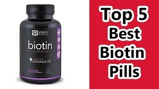 Top 5 Best Biotin Supplement 2019 Best Biotin Pills Reviews