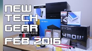New Tech Gear - Feb 2016 - PC building Components and More!