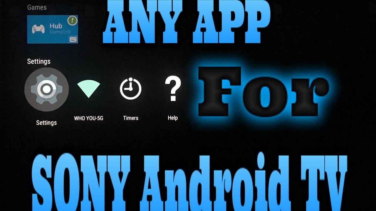 ANY APP on Sony AndroidTV ANY!!! EASY, TWC TV