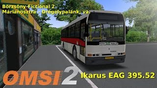 Ikarus EAG 395.52 - Börzsöny-Fictional 2 Márianosztra – Drégelypalánk, vá. OMSI 2 free addons