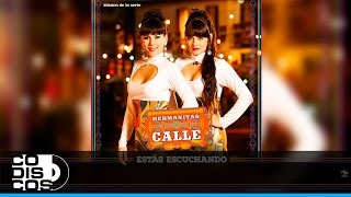 La Cuchilla, Música De La Serie Hermanitas Calle - Audio