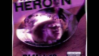 Blast Myself - Z-Ro- Heroin